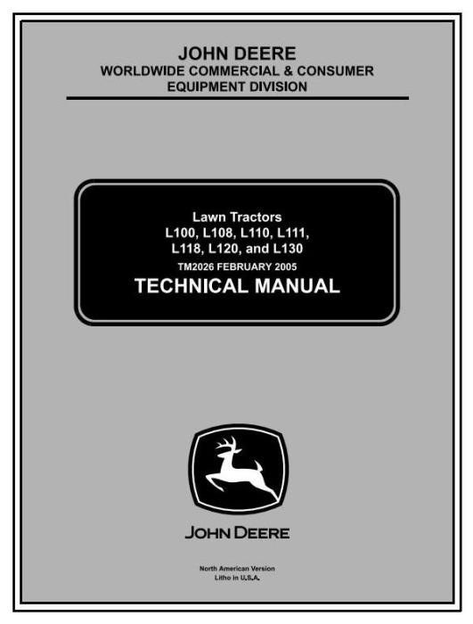 First Additional product image for - John Deere L100, L110, L120, L130, L118, L111 Lawn Tractors Technical Service Manual (tm2026)