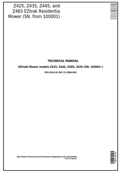 First Additional product image for - John Deere Z425, Z435, Z445, Z465 EZtrak Residential Mower (SN.100001-) Technical Service Manual (TM113019)