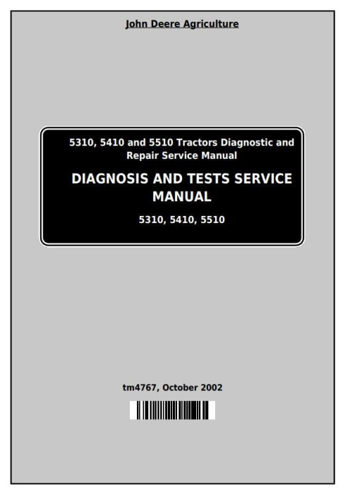 First Additional product image for - Deere Tractors 5310, 5410 and 5510 All Inclusive Diagnostic and Repair Technical Manual (tm4767)