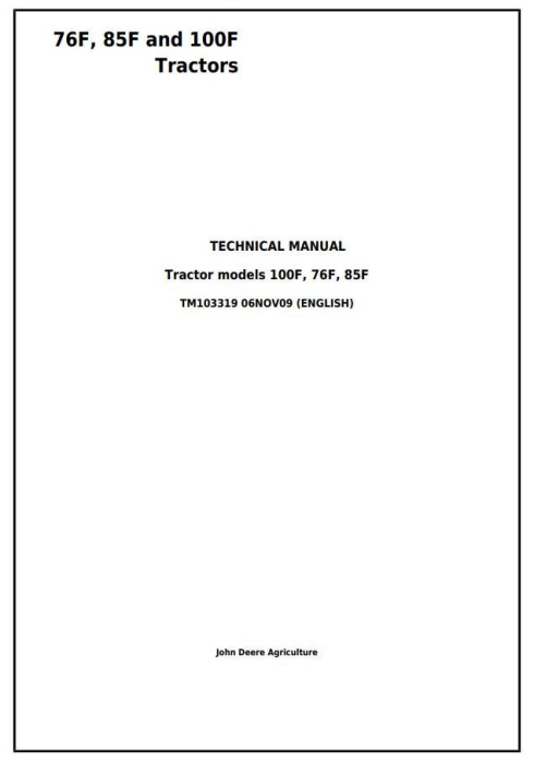 First Additional product image for - John Deere 76F, 85F and 100F Specialty Tractors Diagnostic and Repair Technical Manual (TM103319)