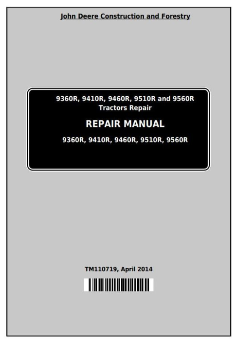First Additional product image for - John Deere 9360R, 9410R, 9460R, 9510R, 9560R Articulated Tractors Service Repair Manual (TM110719)