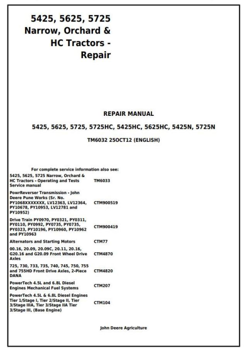 First Additional product image for - John Deere Tractors 5425, 5425HC, 5425N, 5625, 5625HC, 5725, 5725N Service Repair Technical Manual TM6032