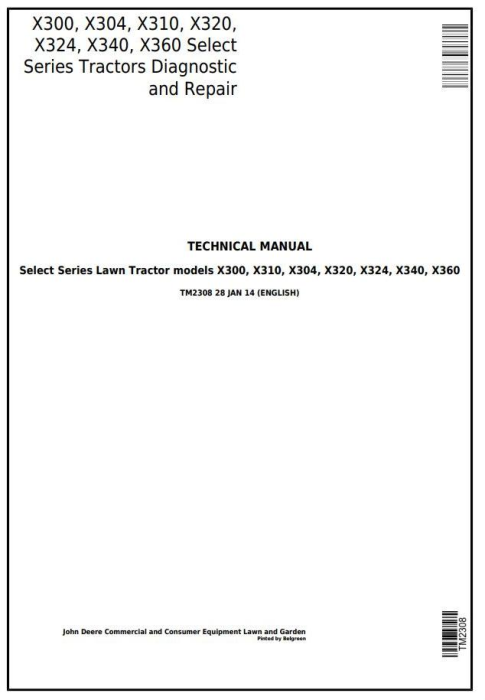 First Additional product image for - John Deere X300, X304, X310, X320, X324, X340, X360 Select Series Tractor Technical Service Manual TM2308
