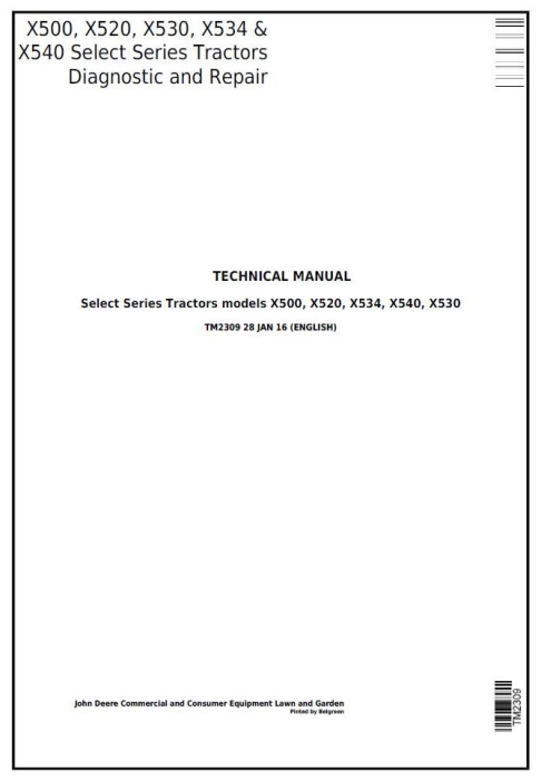 First Additional product image for - John Deere X500, X520, X530, X534, X540 Select Series Riding Lawn Tractor Technical Service Manual TM2309