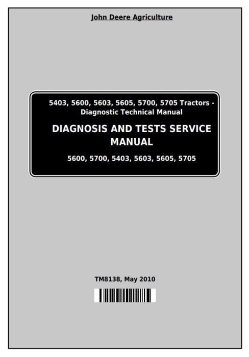 First Additional product image for - John Deere Tractors 5403, 5600, 5603, 5605, 5700, 5705 (South America) Diagnostic,Tests Service Manual (TM8138)
