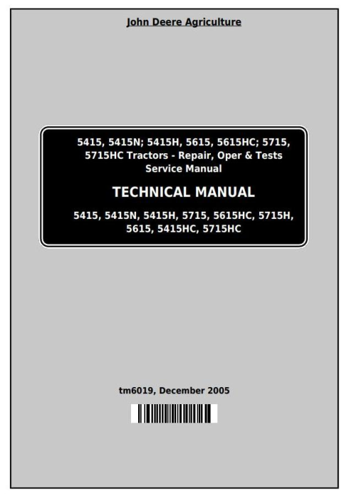 First Additional product image for - John Deere Tractors 5415, 5415N, 5415H, 5615, 5615HC, 5715, 5715HC All Inclusive Technical Manual (TM6019)