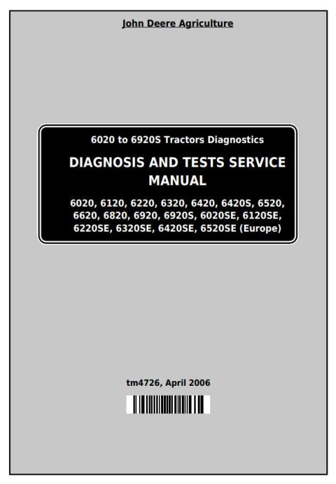 First Additional product image for - Tractors 6020, 6120, 6220, 6320, 6420, 6520, 6620, 6820, 6920 Diagnostic&Tests Service Manual TM4726