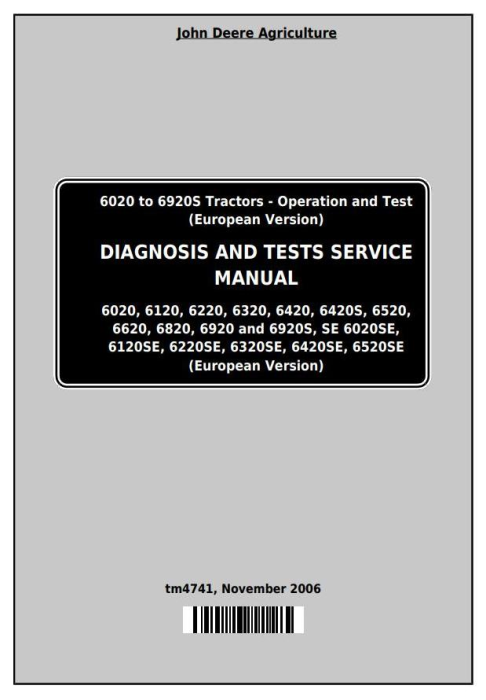 First Additional product image for - John Deere Tractors 6020, 6120, 6220, 6320, 6420, 6520, 6620, 6820, 6920 (S,SE) Diagnostic Manual TM4741