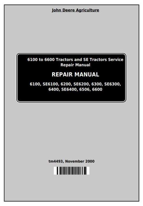 First Additional product image for - John Deere Tractors 6100, 6200, 6300, 6400, 6506, 6600, SE6100,SE6200,SE6300 Service Repair Manual TM4493