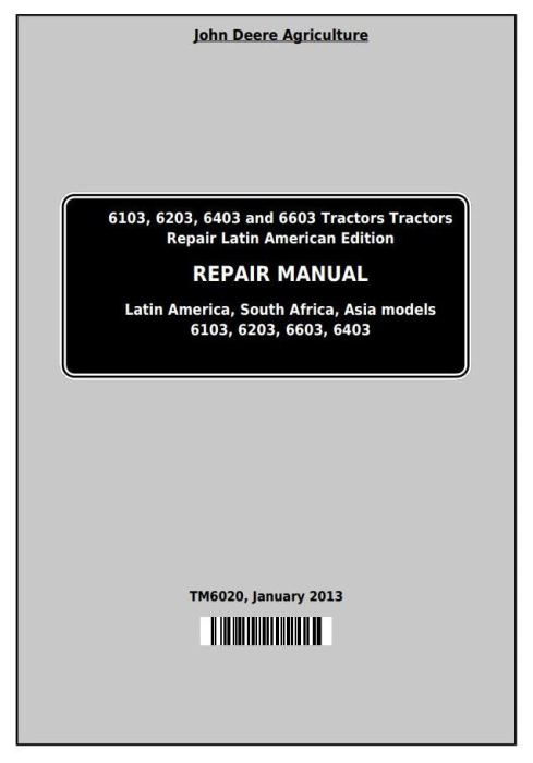 Third Additional product image for - John Deere Tractors 6103, 6203, 6403 and 6603 (Latin American) Service Repair Technical Manual (TM6020)