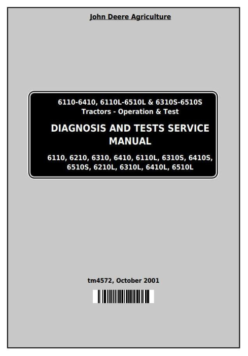 First Additional product image for - John Deere Tractor 6110,6210,6210L,6310,6310L,6310S,6410,6410L,6410S,6510L,6510S Diagnostic Manual TM4572