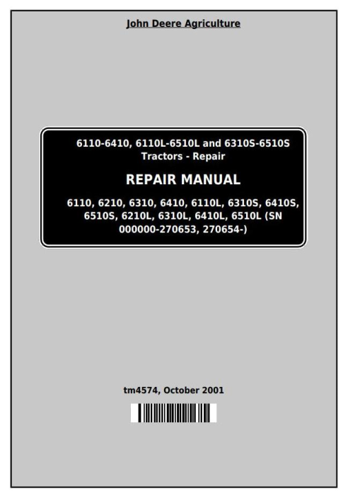 First Additional product image for - John Deere Tractors 6110, 6110L, 6210, 6310, 6310L,6310S, 6410L,6410S, 6510L,6510S Repair Manual (TM4574)