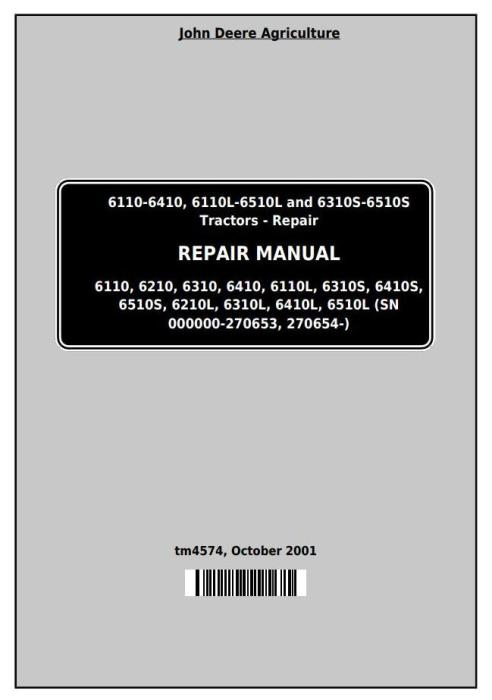 First Additional product image for - John Deere Tractors 6110, 6110L, 6210, 6310, 6310L,6310S, 6410L,6410S, 6510L,6510S Repair Manual (TM4574)