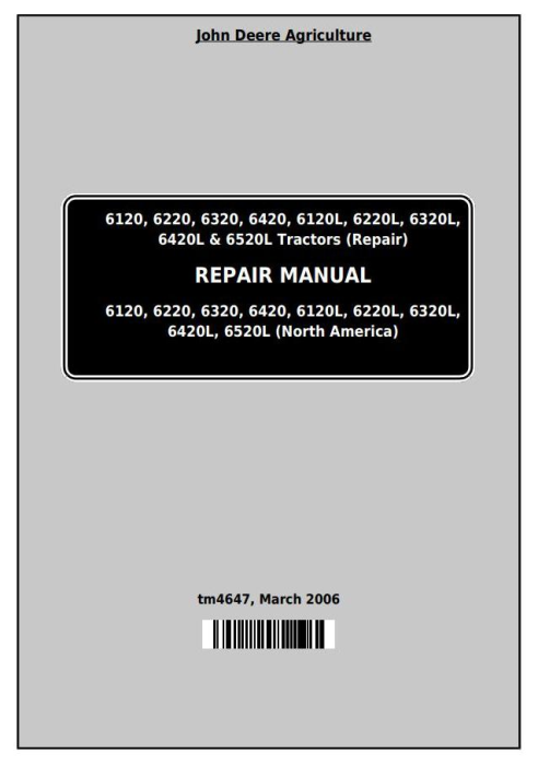 First Additional product image for - John Deere Tractor 6120, 6220, 6320, 6420, 6120L, 6220L, 6320L, 6420L, 6520L Service Repair Manual TM4647