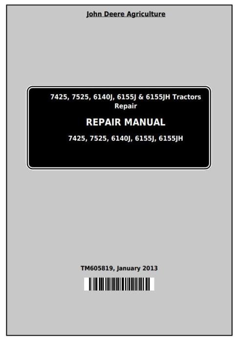 First Additional product image for - John Deere 7425, 7525, 6140J, 6155J, 6155JH Tractors Service Repair Manual (TM605819)