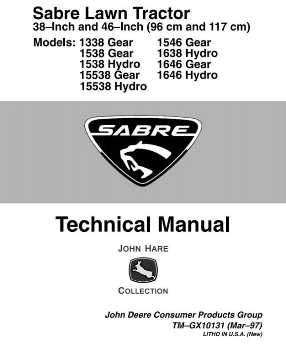 First Additional product image for - Sabre 1338, 1538, 15338, 1546, 1638, 1646 (GS/HS) Lawn Tractors (John Deere) Technical Manual (tmgx10131)