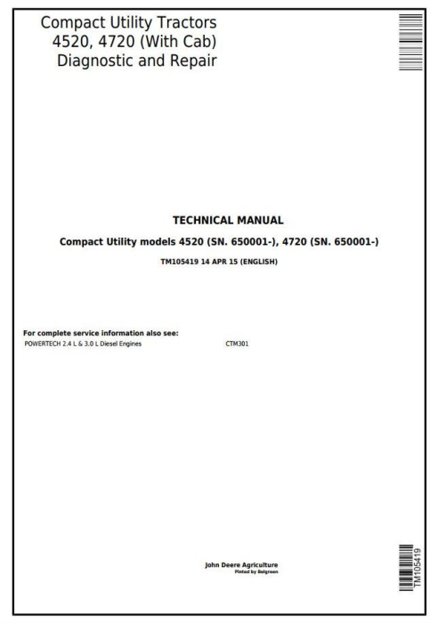 First Additional product image for - John Deere 4520, 4720 Compact Utility Tractors With Cab (SN. 650001-) Technical Service Manual (TM105419)