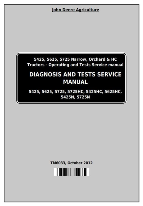 First Additional product image for - John Deere Tractors 5425, 5425HC, 5425N, 5625, 5625HC, 5725, 5725N Diagnostic Service Manual (TM6033)