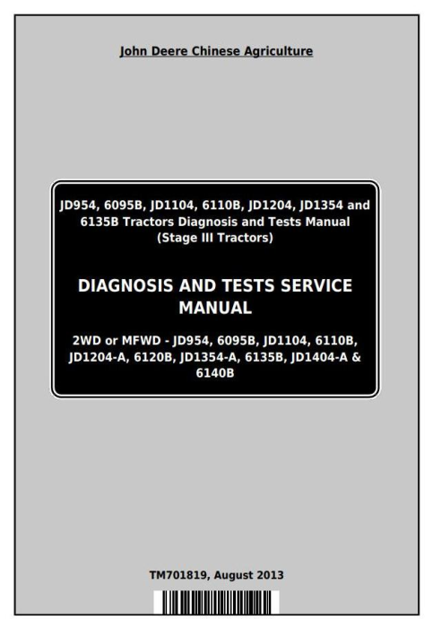 First Additional product image for - John Deere Tractors 6095B, 6110B, 6120B, 6135B, 6140B, 954,1104,1204,1354,1404 Diagnostic Manual TM701819