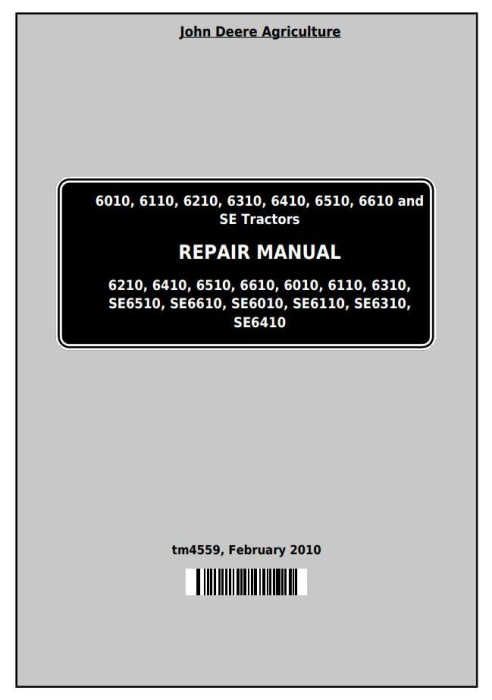 First Additional product image for - John Deere Tractors 6010, 6110, 6210, 6310, 6410, 6510, 6610 (SE) Service Repair Technical Manual TM4559