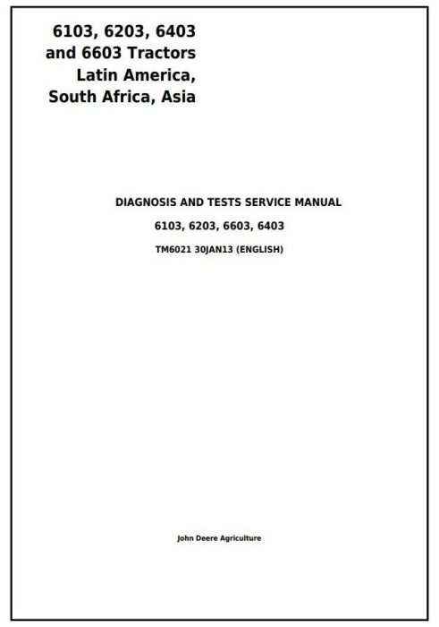 First Additional product image for - John Deere Tractors 6103, 6203, 6403, 6603 (Latin America) Diagnostic and Tests Service Manual (TM6021)