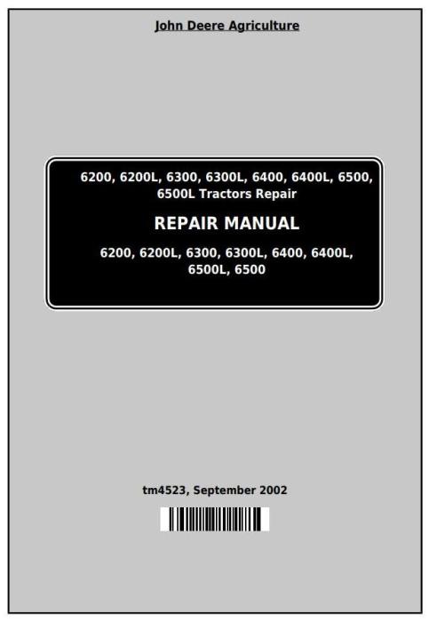 First Additional product image for - John Deere Tractors 6200,6200L, 6300,6300L, 6400,6400L, 6500,6500L Service Repair Technical Manual TM4523
