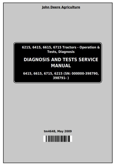 First Additional product image for - John Deere Tractors 6215, 6415, 6615, 6715 Diagnostic and Tests Service Manual (tm4648)