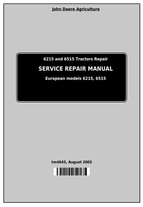First Additional product image for - John Deere Tractors 6215 and 6515 (European) Service Repair Technical Manual (tm4645)