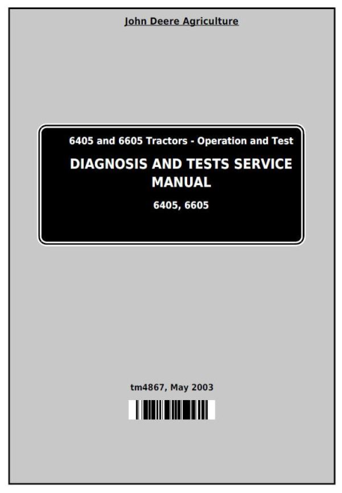 First Additional product image for - John Deere Tractors 6405 and 6605 Diagnostic and Tests Service Manual (tm4867)