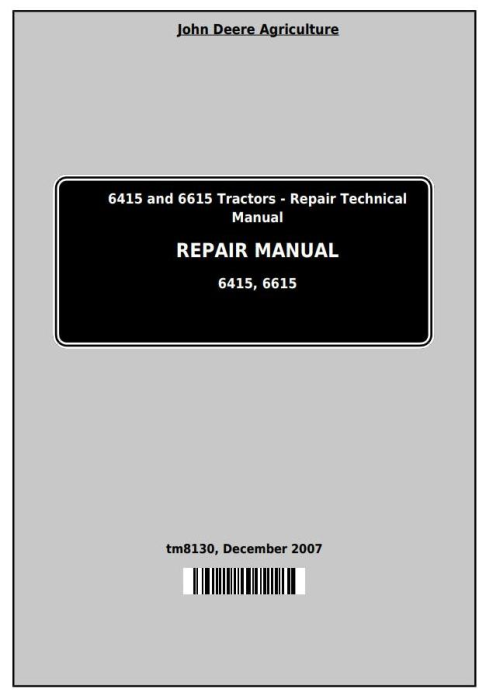 First Additional product image for - John Deere Tractors 6415 and 6615 (South America) Service Repair Technical Manual (TM8130)
