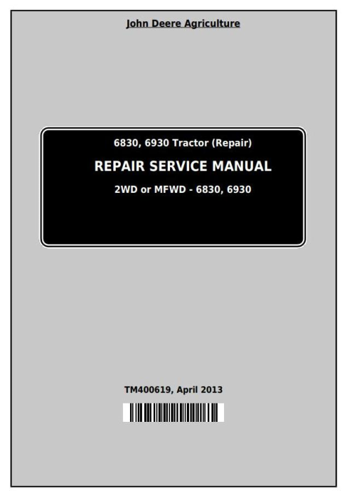 First Additional product image for - John Deere Tractors 6830, 6930 (European) Service Repair Technical Manual (TM400619)