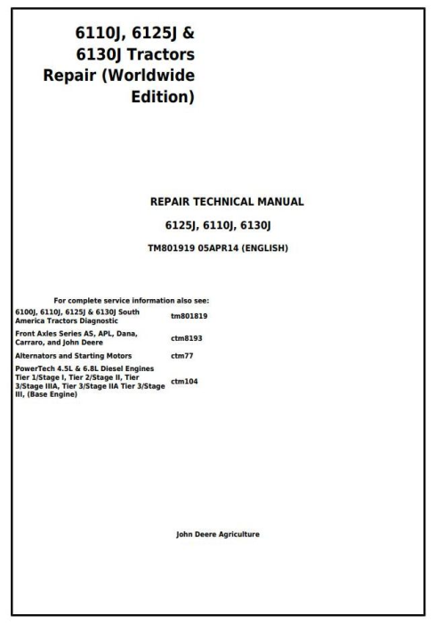 First Additional product image for - John Deere 6110J, 6125J, 6130J Tractors Service Repair Technical Manual (Worldwide Edition) (TM801919)