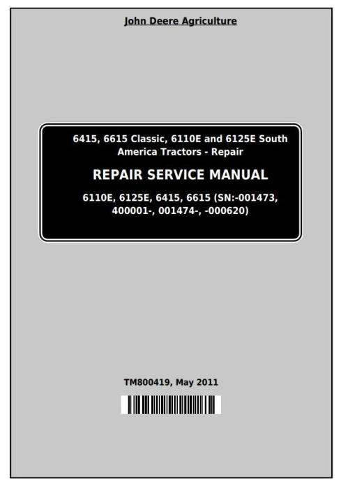 First Additional product image for - John Deere Tractors 6415, 6615, 6110E, 6125E (South America) Service Repair Technical Manual (TM800419)