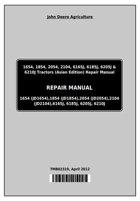 First Additional product image for - Deere 1654, 1854, 2054, 2104, 6165J, 6185J, 6205J, 6210J China Tractors Repair Manual (TM802319)