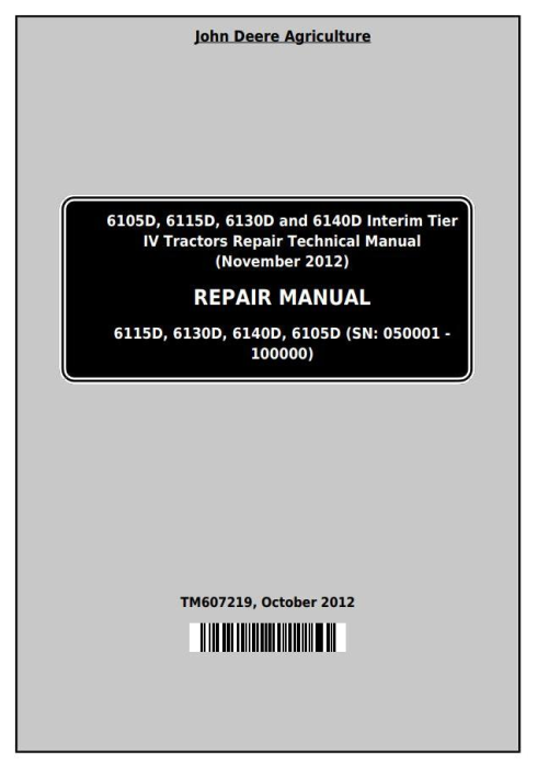 First Additional product image for - John Deere Tractor 6105D, 6115D, 6130D, 6140D (SN:050001-100000) Service Repair Technical Manual TM607219