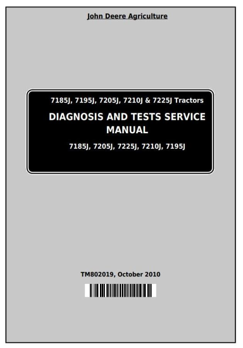 First Additional product image for - John Deere 7185J, 7195J, 7205J, 7210J, 7225J Tractors Diagnosis and Tests Service Manual (TM802019)
