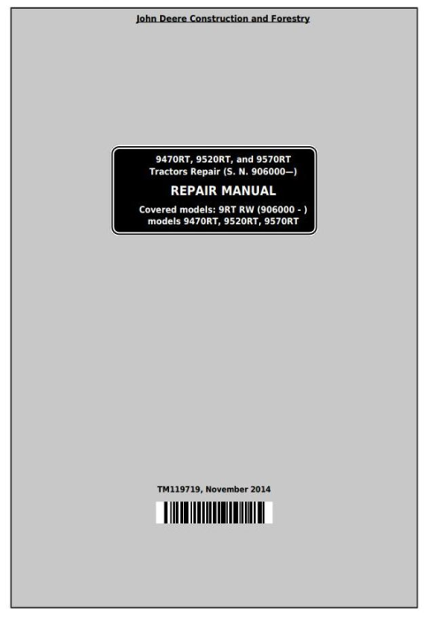 First Additional product image for - John Deere 9470RT, 9520RT, 9570RT Tractors Service Repair Technical Manual (TM119719)