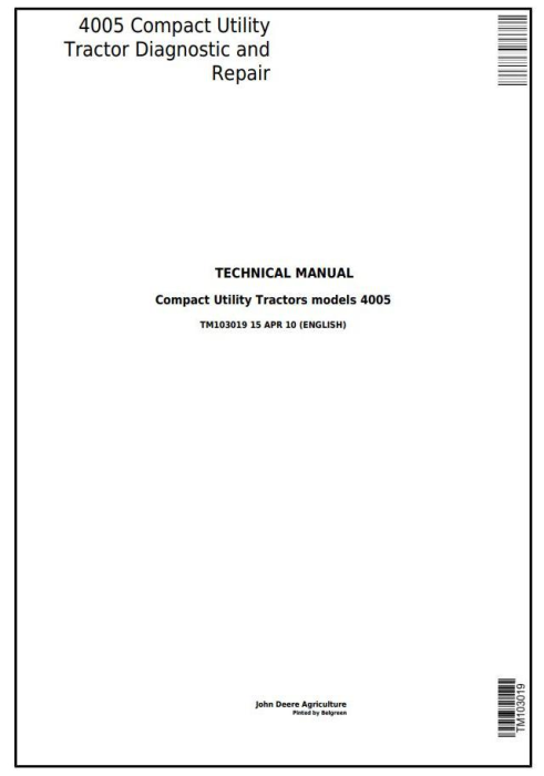 First Additional product image for - Deere 4005 Compact Utility Tractor Diagnostic and Repair Technical Manual (tm103019)