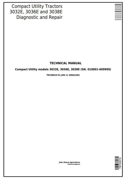 First Additional product image for - Deere 3032E, 3036E, 3038E Compact Utility Tractors (SN. 010001-60999) Technical Service Manual (TM100619)