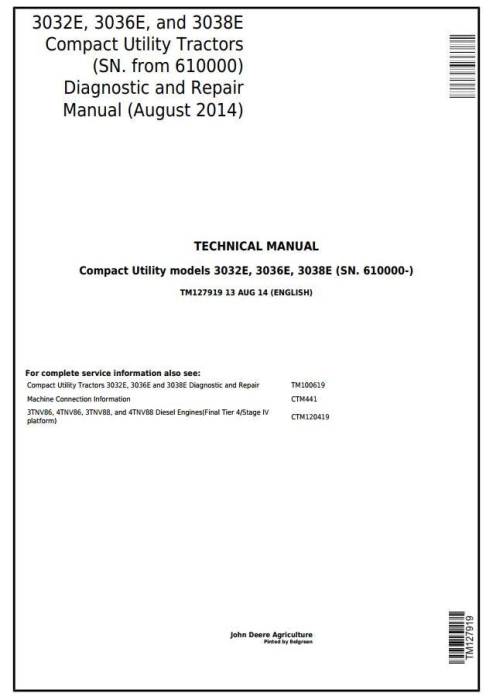 First Additional product image for - John Deere 3032E, 3036E, 3038E (SN.610000-) Tractors Diagnostic & Repair Technical Manual (TM127919)