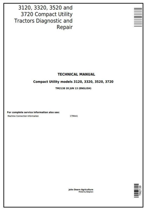 First Additional product image for - Deere 3120, 3320, 3520, 3720 Compact Utility Tractors Diagnostic & Repair Technical Manual (TM2138)