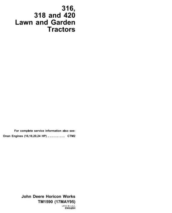 First Additional product image for - John Deere 316, 318, 420 Lawn and Garden Tractors Diagnostic and Repair Technical Service Manual (tm1590)