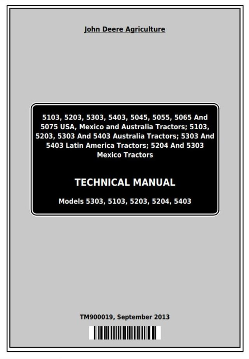 First Additional product image for - Deere 5103, 5203, 5303, 5403, 5045, 5055, 5065, 5075, 5204 Tractors Technical Manual (TM900019)