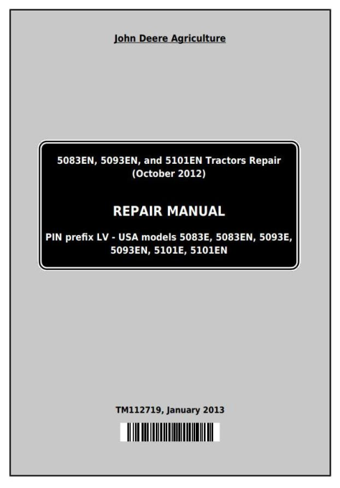 First Additional product image for - Deere 5083EN, 5093EN, 5101EN Tractors Repair Technical Service Manual (TM112719)