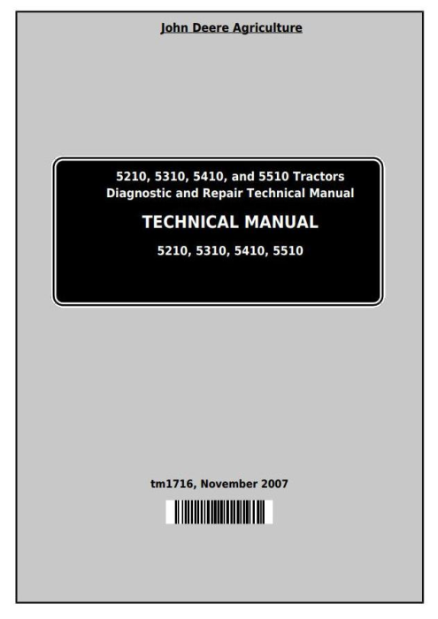 First Additional product image for - Deere Tractors 5210, 5310, 5410, 5510 All Inclusive Diagnostic, Repair Technical Manual (TM1716)