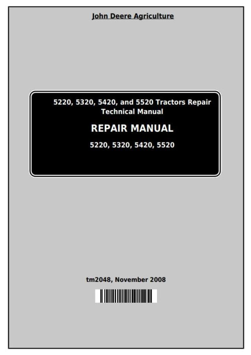 First Additional product image for - Deere Tractors 5220, 5320, 5420, and 5520 Service Repair Technical Manual (TM2048)