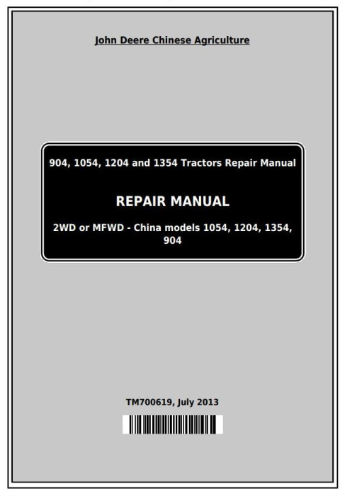 First Additional product image for - John Deere 904, 1054, 1204, 1354, 1404 China Tractors Service Repair Manual (TM700619)
