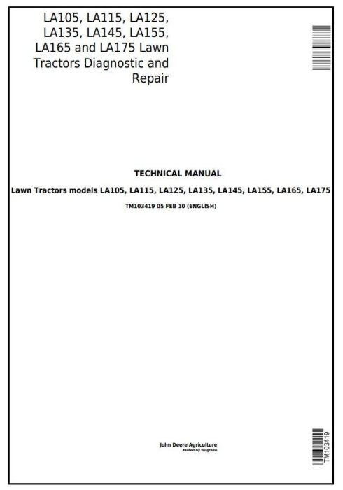 First Additional product image for - John Deere LA105, LA115, LA125, LA135, LA145, LA155, LA165, LA175 Lawn Tractors Technical Manual TM103419