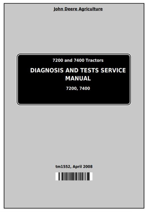 First Additional product image for - John Deere 7200 and 7400 2WD or MFWD Tractors Diagnostic and Tests Service Manual (tm1552)