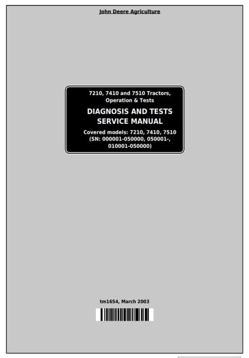 First Additional product image for - John Deere 7210, 7410, 7510 Tractors Diagnostic and Tests Service Manual (tm1654)
